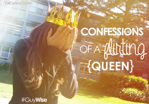 Confessions of a Flirting Queen