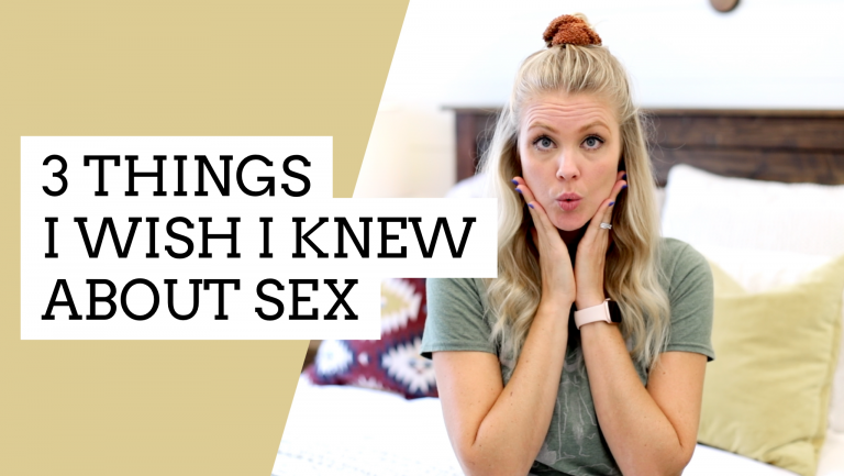 3 Things I Wish I Knew About Sex